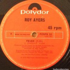 Discos de vinilo: ROY AYERS FEVER MAXI POLYDOR 1979. Lote 121876063