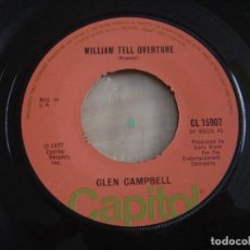 Discos de vinilo: GLEN CAMPBELL - SOUTHERN NIGHTS + WILLIAM TELL OVERTURE - SINGLE UK 1977 - CAPITOL. Lote 121877859
