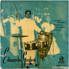 Discos de vinilo: EDUARDO GADEA Y SU ORQUESTA - ¡MUCHAS FELICIDADES! (JOSÉ SOLÁ) - EP SPAIN - ODEON MSOE 31.136. Lote 121882035