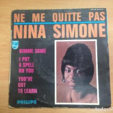 Discos de vinilo: EP NINA SIMONE/NE ME QUITTE PAS/GIMME SOME/I PUT A SPELL ON YOU/YOU'VE GOT TO LEARN. Lote 121882827