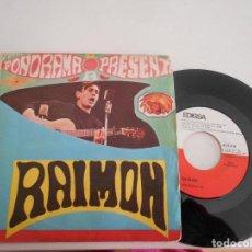Discos de vinilo: RAIMON-SINGLE CANCION DE AMOR . Lote 121886143