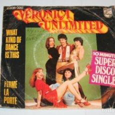 Discos de vinilo: VERONICA UNLIMITED *** SINGLE VINILO MUSICA AÑO 1977 *** PHILIPS ***. Lote 121891287