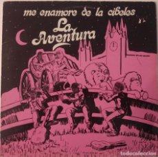 Discos de vinilo: LA AVENTURA... ME ENAMORE DE LA CIBELES.(MELODIAS DE AYER Y DE HOY ? ? ?1987.). Lote 121902383