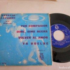 Discos de vinilo: ANTONIO LATORRE-EP POR COMPASION +3. Lote 121903095