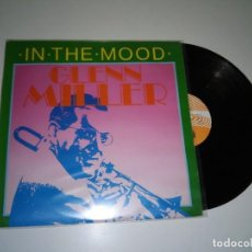 Disques de vinyle: 918- GLENN MILLER IN THE MOOD DISCO VINILO LP COVER -VG+- DISCO -VG++. Lote 121906879