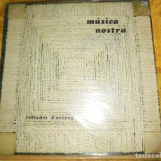 Discos de vinilo: MUSICA NOSTRA. VETLADES D´ANTANY. MUSICA DE MALLORCA. BLAU, 1983. CARPETA ABIERTA. IMPECABLE. Lote 121909979