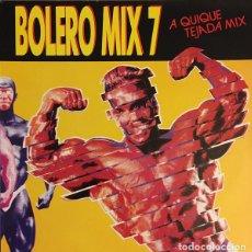 Discos de vinilo: BOLERO MIX 7 (A QUIQUE TEJADA MIX) SNAP-MC SAR-HI POWER-BIZZ NIZZ-AFTER ONE-KLF-AFRICAN BUSINESS..... Lote 121925915