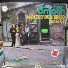 Discos de vinilo: SMASH - NI RECUERDO, NI OLVIDO - PARTES 1 Y 2 MAXI 1978. Lote 121930595