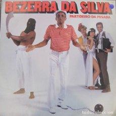 Discos de vinilo: BEZERRA DA SILVA – PARTIDEIRO DA PESADA (ED.: BRAZIL, 1991). Lote 121932099