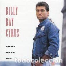 Discos de vinilo: BILLY RAY CYRUS – SOME GAVE ALL (ED.: ESPAÑA, 1992). Lote 121935555