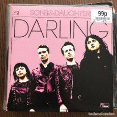 Discos de vinilo: SONS & DAUGHTERS - DARLING - SINGLE DOMINO 2008. Lote 121973819