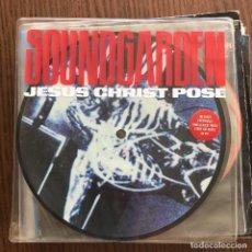 Discos de vinilo: SOUNDGARDEN - JESUS CHRIST POSE - SINGLE A&M UK 1992 - PICTURE DISC. Lote 121974199
