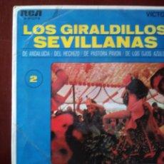Discos de vinilo: LOS GIRALDILLOS SEVILLANAS. Lote 121986547