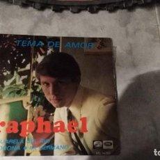 Discos de vinilo: RAPHAEL.TEMA DE AMOR. Lote 121993463