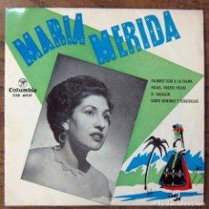 Discos de vinilo: MARIA MERIDA - PALMERO SUBE A LA PALMA, FOLIAS, TRISTES FOLIA, ZAGALEJO...-1963 - CANARIAS. Lote 121995771