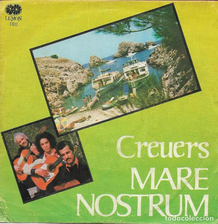 GRUPO DESCONOCIDO - CREUERS MARE NOSTRUM - LEMON RECORDS ED-2 - 1978 - PROMO - MEGA RARO 100% RUMBA (Música - Discos de Vinilo - EPs - Grupos Españoles de los 70 y 80)