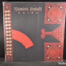 Discos de vinilo: TOUMANI DIABATE - KAIRA - LP. Lote 122015363