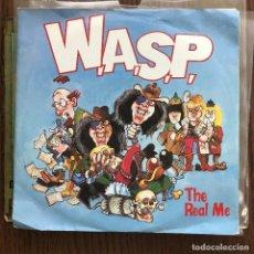 Discos de vinilo: WASP - W.A.S.P. - THE REAL ME - SINGLE CAPITOL UK 1989. Lote 122017143