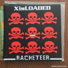 Discos de vinilo: XISLOADED - RACKETEER - SINGLE THRILL TO KILL 2004. Lote 122018523