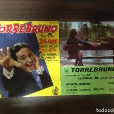 Discos de vinilo: LOTE 2 EP DISCO VINILO TORREBRUNO CANTA 24000 +3 + ADDIO ADDIO +3. Lote 122021187