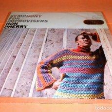 Discos de vinilo: DON CHERRY . SYMPHONY FOR IMPROVISERS. LP. BLUE NOTE-HISPAVOX.1967.. Lote 122032031