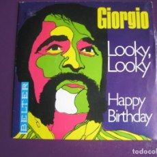 Discos de vinilo: GIORGIO MORODER SG BELTER 1969 LOOKY LOOKY/ HAPPY BIRTHDAY POP ROCK BUBBLEGUM 70'S. Lote 122033031