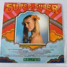Discos de vinilo: SUPER, SUPER BELTER 1970 SALOMÉ LOS MISMOS LOS 3 SUDAMERICANOS CRISTINA LOS GRITOS. Lote 122036027