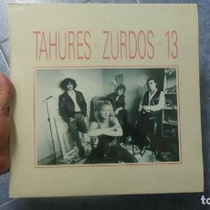 Discos de vinilo: TAHURES ZURDOS 13 (LP VINILO) , AÑO 1991,IMPECABLE,COMO NUEVO. Lote 122058279
