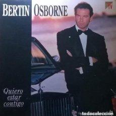 Discos de vinilo: BERTÍN OSBORNE– QUIERO ESTAR CONTIGO - LP SPAIN 1993. Lote 122059007