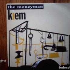Discos de vinilo: KIEM - THE MONEYMAN + DON´T STOP. Lote 122062571
