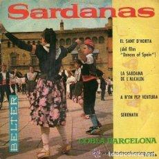 Discos de vinilo: COBLA BARCELONA - SARDANAS - EL SANT D'HORTA. SARDANA DE L'ALCALDE. ETC.BELTER 1961. EP. NOU SAR. Lote 122063167