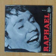Discos de vinilo: RAPHAEL - YO SOY AQUEL + 3 - EP. Lote 122093822
