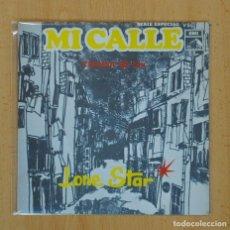 Discos de vinilo: LONE STAR - MI CALLE / THINKIN OF YOU - SINGLE. Lote 122096363