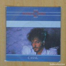 Discos de vinilo: CASAL - PANICO EN EL EDEN / HIELO ROJO - SINGLE. Lote 122096455