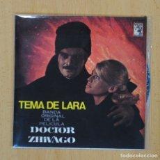 Discos de vinilo: DOCTOR ZHIVAGO - TEMA DE LARA - BSO - SINGLE. Lote 122096675