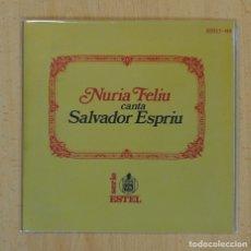 Discos de vinilo: NURIA FELIU CANTA SALVADOR ESPRIU - DES DEL FONS DEL MAR + 3 - EP. Lote 122097279