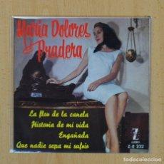 Discos de vinilo: MARIA DOLORES PRADERA - LA FLOR DE LA CANELA + 3 - EP. Lote 122097599