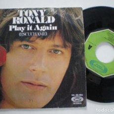Discos de vinilo: TONY RONALD PLAY IT AGAIN SPAIN 45 1975. Lote 122098891