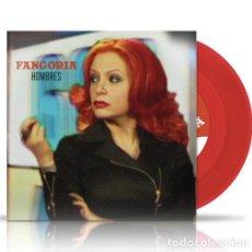 Discos de vinilo: FANGORIA - SINGLE - HOMBRES - VINILO ROJO - EDICIÓN LIMITADA! - ALASKA. Lote 122100711