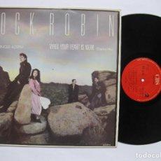 Discos de vinilo: COCK ROBIN - WHEN YOUR HEART IS WEAK. Lote 122104923