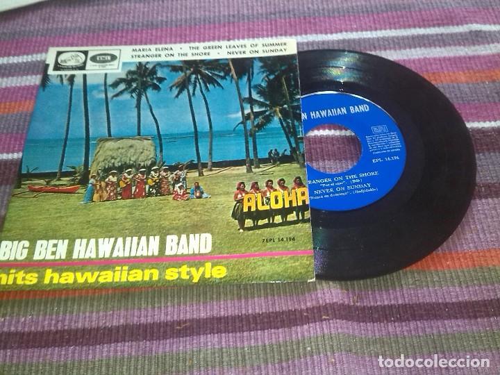 BIG BEN HAWAIIAN BAND / MARIA ELENA / TGE GREEN LEAVES OF SUMMER / STRANGER ON THE SHORE,NEVER ON SU (Música - Discos de Vinilo - EPs - Orquestas)