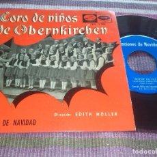 Discos de vinilo: CORO DE NIÑOS DE OBERNKIRCHEN CANCIONES DE NAVIDAD....E.P. LA VOZ DE SU AMO NOCHE DE PAZ ADESTE FIDE. Lote 122114855