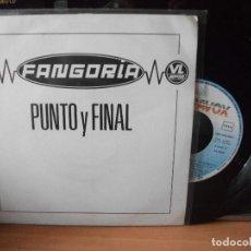 Discos de vinilo: FANGORIA PUNTO Y FINAL SINGLE SPAIN 1991 PDELUXE. Lote 122123227