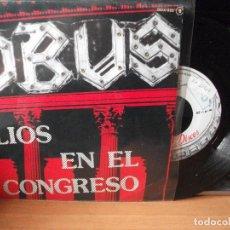 Discos de vinilo: OBUS LIOS EN EL CONGRESO SINGLE SPAIN1985 PDELUXE. Lote 122126527