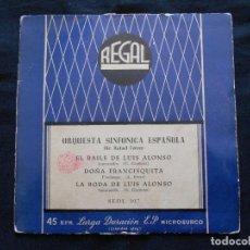 Discos de vinilo: ORQUESTA SINFONICA ESPAÑOLA // EL BAILE DE LUIS ALONSO +3. Lote 122130651