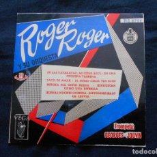 Discos de vinilo: ROGER ROGER Y SU ORQUESTA. Lote 122131007
