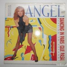 Discos de vinilo: ANGEL DANCING IN PARIS QUE PASA VERSION EN ESPAÑOL 1986 EMI. Lote 122131451