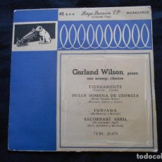Discos de vinilo: GARLAND WILSON . PIANO // TIERNAMENTE + 3. Lote 122132287