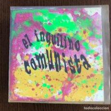 Discos de vinilo: INQUILINO COMUNISTA - DOMESTIC LIES - SINGLE RADIATION 1993. Lote 122132499