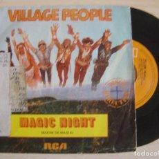 Discos de vinilo: VILLAGE PEOPLE - MAGIC NIGHT + I LOVE YOU TO DEATH - SINGLE ESPAÑOL 1981 - RCA. Lote 122132771